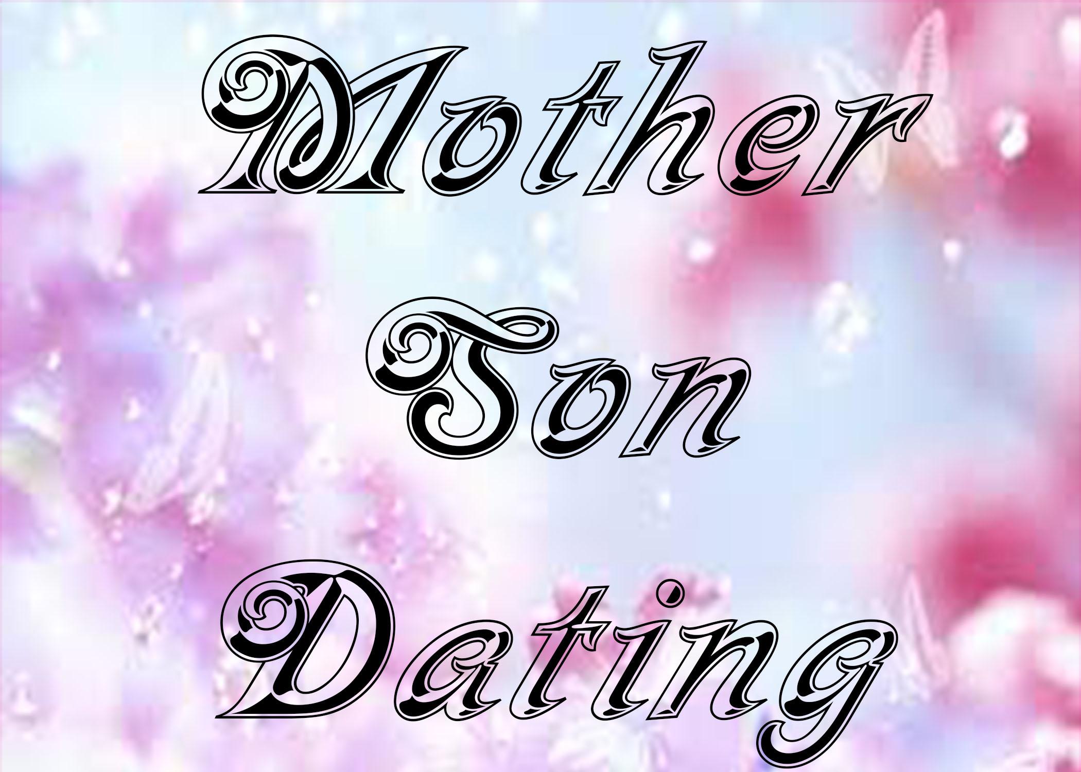 motbher son dating